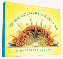 101 Smiles Make a Sunshine av Hannah Rogge (Minnebok)