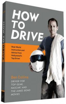 How to Drive av Ben Collins (Heftet)