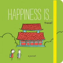 Happiness is ... Travel av Lisa Swerling og Ralph Lazar (Notatblokk)