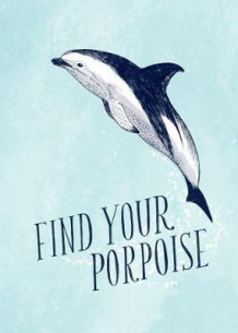 Find Your Porpoise / Honey Bee Yourself Journal (Notatblokk)