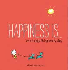 Happiness Is . . . One Happy Thing Every Day av Lisa Swerling (Notatblokk)