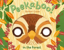 Peekaboo! Stroller Cards: In the Forest av Robie Rogge og Teagan White (Spill)