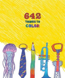 642 Things to Color av Chronicle Books (Heftet)