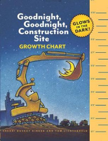 Goodnight, Goodnight, Construction Site Growth Chart av Sherri Duskey Rinker (Andre trykte artikler)
