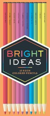 Bright Ideas Neon Pencils av Chronicle Books (Varer uspesifisert)