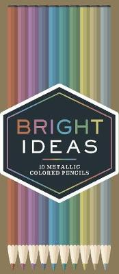 Bright Ideas Metallic Colored Pencils av Chronicle Books (Eske)