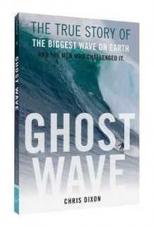 Ghost Wave av Professor of International Development Chris Dixon (Heftet)