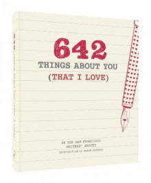 642 Things About You (That I Love) av San Francisco Writers' Grotto (Minnebok)