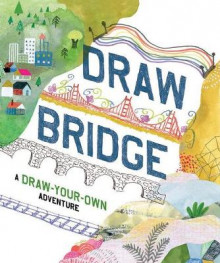 Draw Bridge av Chronicle Books (Heftet)
