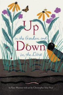 Up in the Garden and Down in the Dirt av Kate Messner (Heftet)