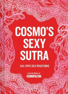 Cosmo's Sexy Sutra av Chronicle Books (Innbundet)