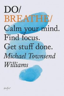 Do Breathe av Michael Townsend Williams (Heftet)