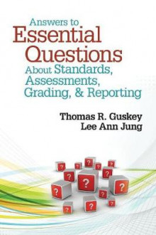 Answers to Essential Questions About Standards, Assessments, Grading, and Reporting av Lee Ann Jung og Thomas R. Guskey (Heftet)