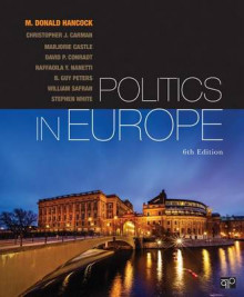 Politics in Europe av M. Donald Hancock, Christopher J. Carman, Marjorie Castle, David P. Conradt, Raffaella Y. Nanetti, Robert Leonardi, William Safran og Stephen White (Heftet)