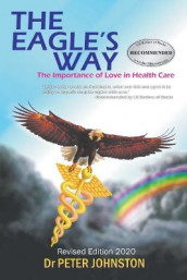 The Eagle's Way av Dr Peter Johnston (Heftet)