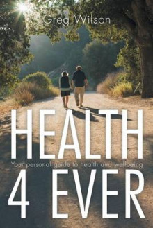 Health 4 Ever av Greg Wilson (Heftet)