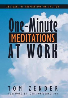 One-Minute Meditations at Work av Tom Zender (Innbundet)