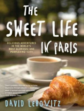 The Sweet Life in Paris av David Lebovitz (Lydbok-CD)