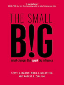 The Small Big av Professor Robert B. Cialdini, Noah Goldstein og Steve Martin (Lydbok-CD)