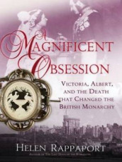 A Magnificent Obsession (Library Edition) av Helen Rappaport (Lydbok-CD)