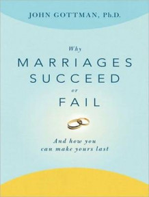 Why Marriages Succeed or Fail (Library Edition) av John M. Gottman (Lydbok-CD)