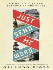 Just Send Me Word (Library Edition) av Orlando Figes (Lydbok-CD)