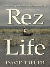 Rez Life (Library Edition) av David Treuer (Lydbok-CD)