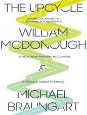 The Upcycle (Library Edition) av Michael Braungart og William McDonough (Lydbok-CD)
