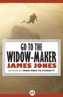 Go to the Widow-Maker av James Jones (Heftet)
