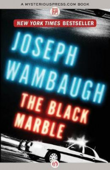 The Black Marble av Joseph Wambaugh (Heftet)