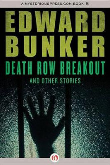 Death Row Breakout av Edward Bunker (Heftet)