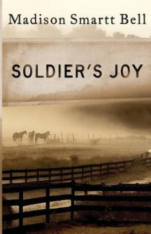 Soldier's Joy av Madison Smartt Bell (Heftet)