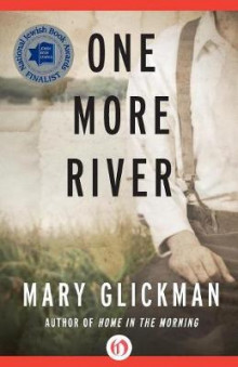 One More River av Mary Glickman (Heftet)
