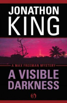 A Visible Darkness av Jonathon King (Heftet)