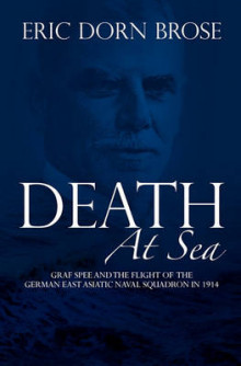 Death at Sea av Professor Department of History and Politics Eric Dorn Brose (Heftet)