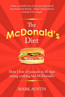 The McDonald's Diet av Mark Austin (Heftet)