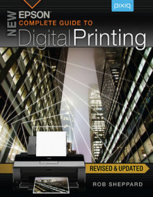 New Epson Complete Guide to Digital Printing av Rob Sheppard (Heftet)