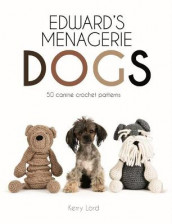 Edward's Menagerie: Dogs av Kerry Lord (Innbundet)