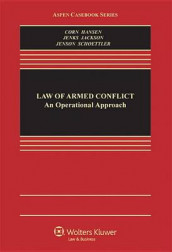 The Law of Armed Conflict av Geoffrey S Corn, Professor Victor Hansen, Professor Richard Jackson og M Christopher Jenks (Innbundet)