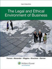 The Legal and Ethical Environment of Business av Mystica M Alexander, Gerald R Ferrera og William P Wiggins (Heftet)