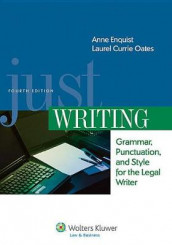 Just Writing, Grammar, Punctuation, and Style for the Legal Writer, Fourth Edition av Anne Enquist (Heftet)