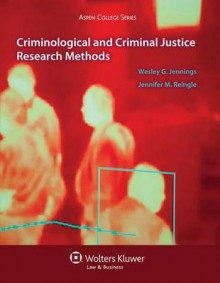 Criminological and Criminal Justice Research Methods av Associate Professor Associate Chair and Undergraduate Director of the Department of Criminology Wesley G Jennings og Jennifer M Reingle (Heftet)