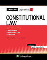 Omslag - Casenote Legal Briefs for Constitutional Law Keyed to Chemerinsky