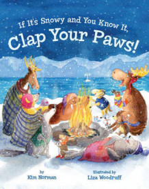 If It's Snowy and You Know It, Clap Your Paws! av Kim Norman (Innbundet)