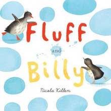 Fluff and Billy av Nicola Killen (Pappbok)