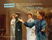 Why Couldn't Susan B. Anthony Vote? av Mary Kay Carson (Heftet)