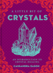 A Little Bit of Crystals av Cassandra Eason (Innbundet)