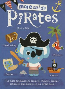 Make and Do: Pirates av Marion Billet (Heftet)