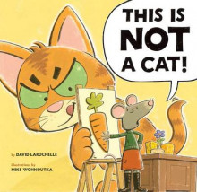 This is Not a Cat av David LaRochelle (Innbundet)