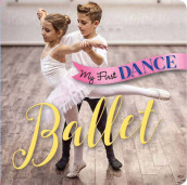 My First Dance: Ballet av Sterling Children's Books (Kartonert)